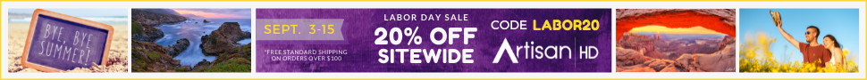 Use Promocode LABOR20 to Save 20% on ALL Professional Printing from ArtisanHD.com Site-Wide During ArtisanHD 's Professional Photo Printing Labor Day and End of Summer Sale